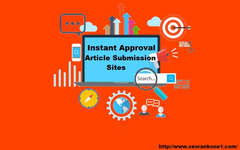 Article Submission Sites with Instant Approval