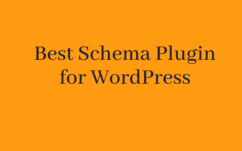 Best Schema Plugin for WordPress